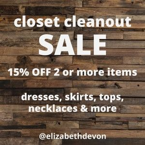 *Closet Cleanout Sale! 15% off 2 or more items!*